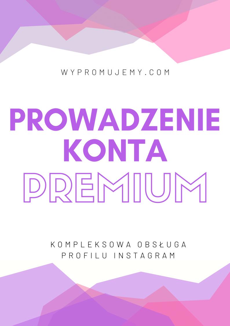 Prowadzenie-konta-Instagram-premium-wypromujemy.com