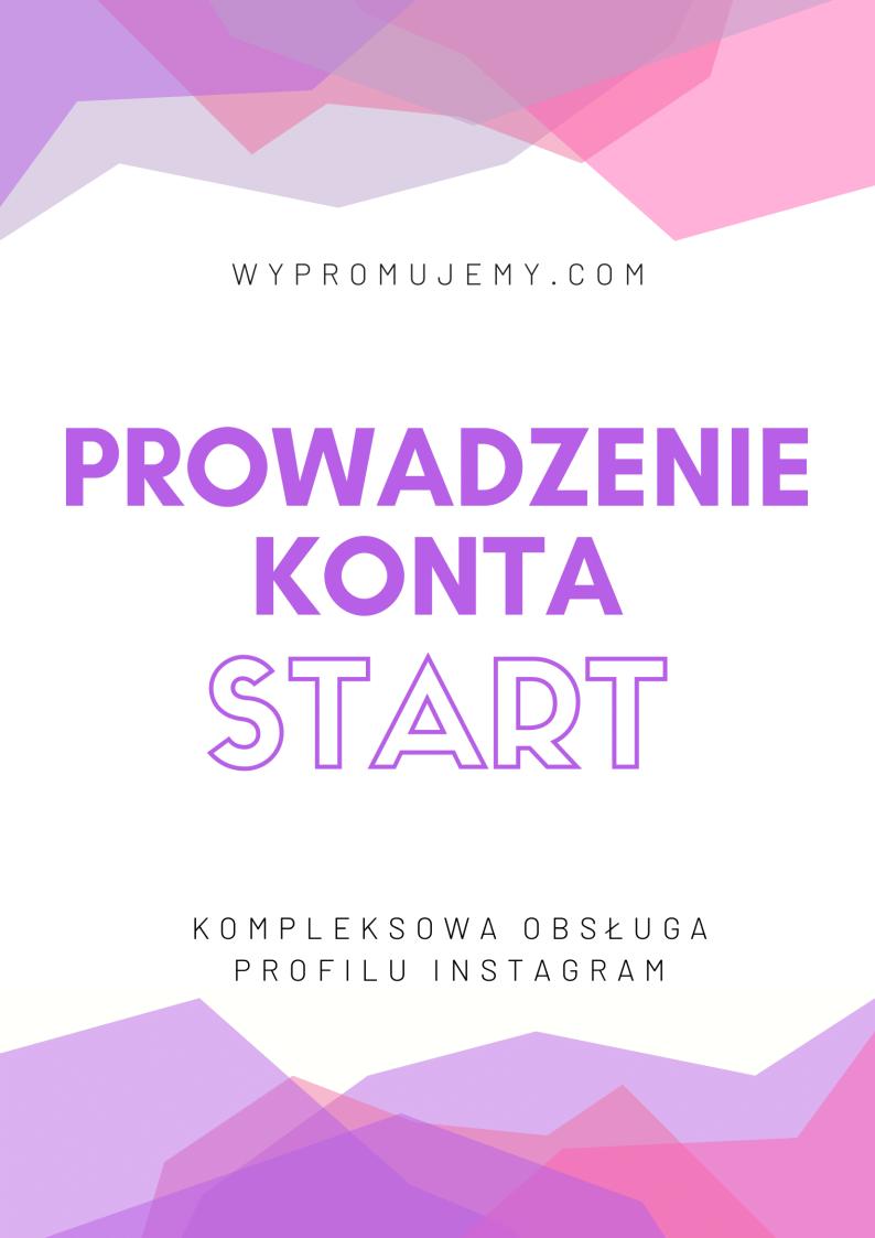 Prowadzenie-konta-Instagram-start-wypromujemy.com
